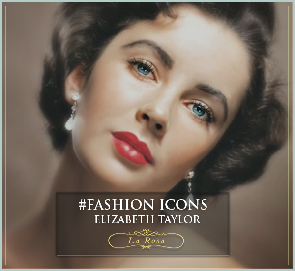 Elizabeth Taylor : Fashion Icon